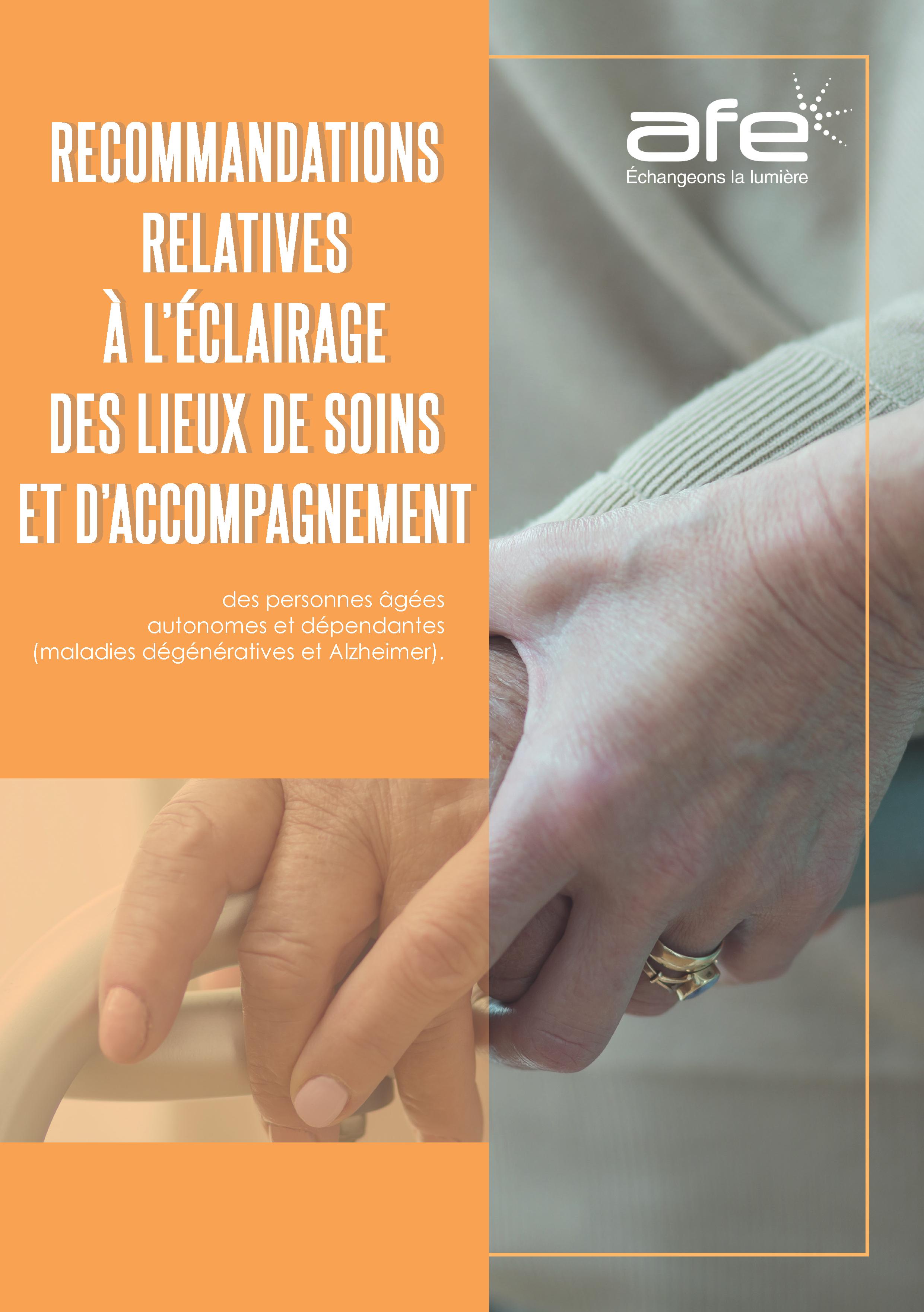 Recommandations AFE relatives à l''éclairage des lieux de soins